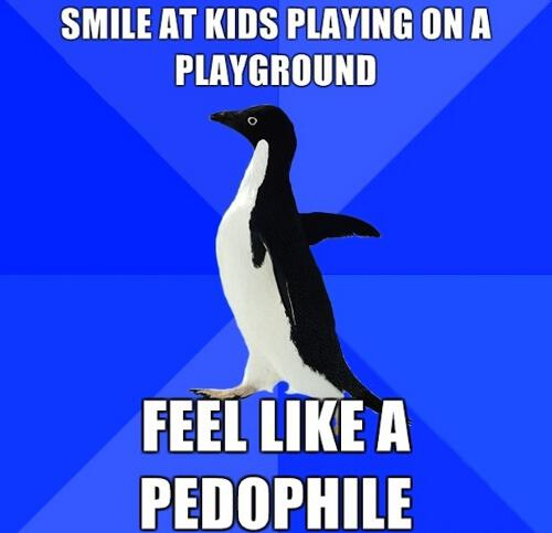Socially Awkward Penguin Feel Like A Pedophile