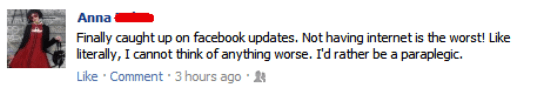 facebook internet problems The Worst Of The Best: First World Problems