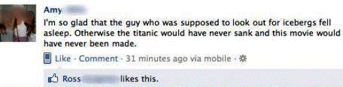 Dumbest Facebook Statuses Ever Titantic