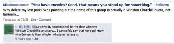 Dumb Facebook Status Winston Whatshisface Eminem Quote