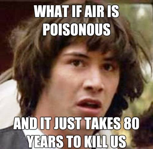 Keanu Meme Poisonous Air