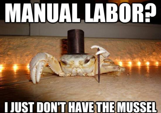 1 Percent Crab Can't Do Manual Labor