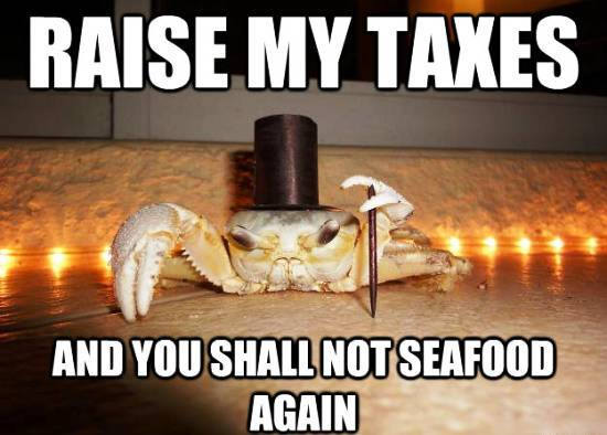 1 Percent Crab Doesn't Want Raised Taxes