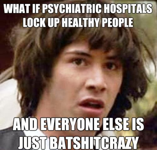 High Keanu Reeves On Mental Hospitals