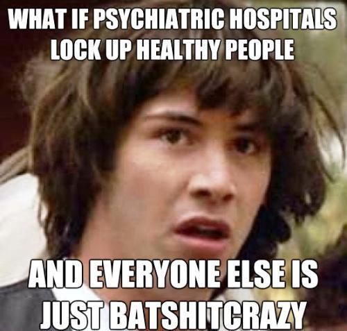 conspiracy-keanu-mental-hospitals