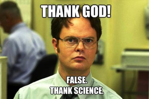Dwight Schrute Fact Meme Thank God Thank Science