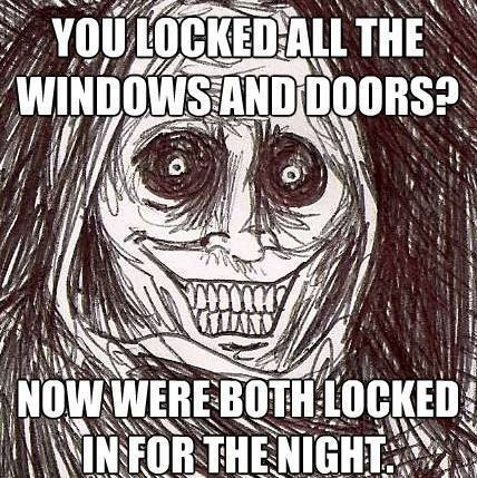 Horrifying Houseguest Meme Locked Windows