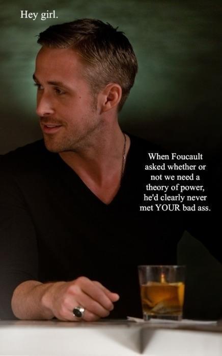 Best Of Ryan Gosling Feminist Memes Foucault