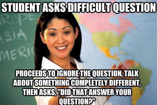 Unhelpful Teacher Hates Difficult Questions