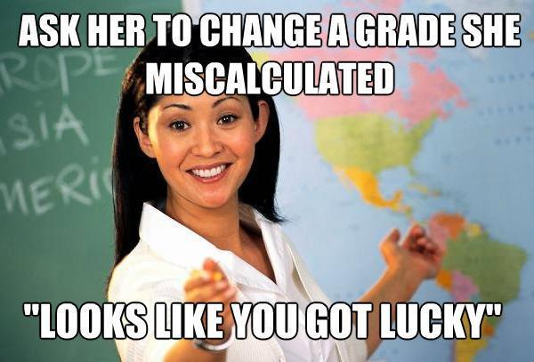 unhelpful-teacher-meme-wrong-grade