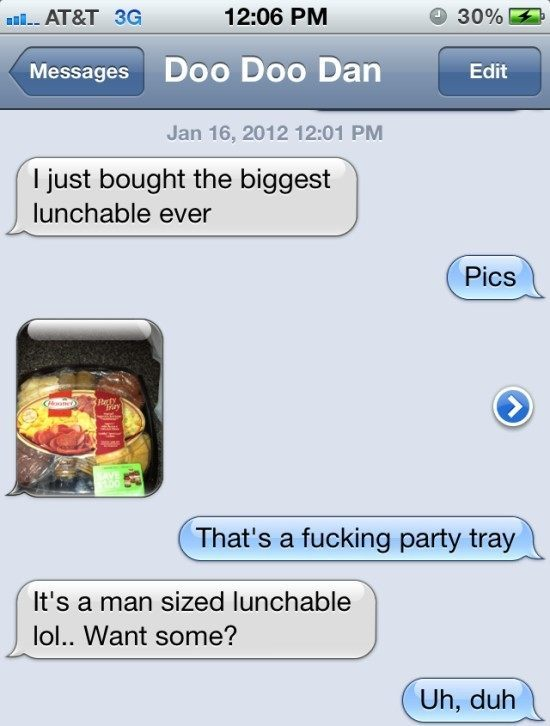 WTF iPhone Text Gigantic Lunchable