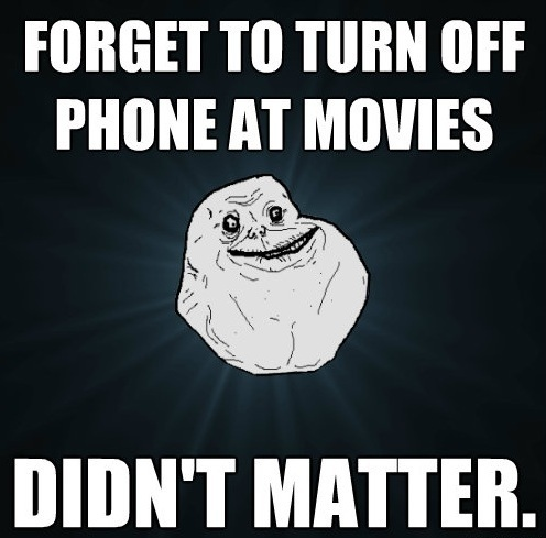 Forever Alone Movie Phone