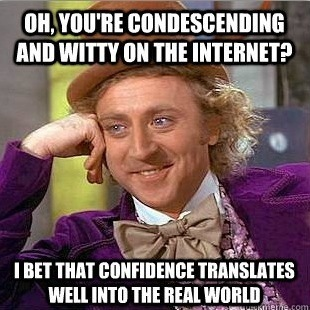 Condescending Wonka Witty Web