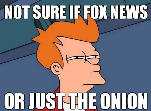 Best Futurama Fry Memes Onion or Fox News