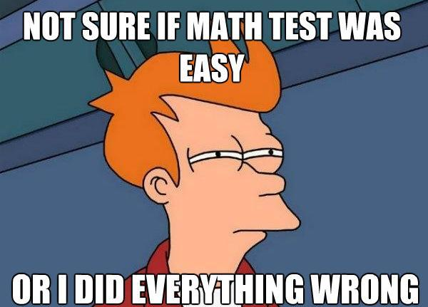 Math Test Difficult Futurama Fry Memes