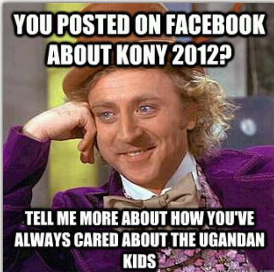 Condescending Wonka On Kony