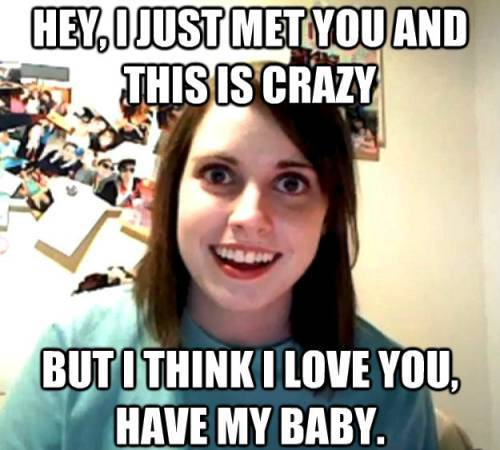 I Just Met You And This Is Crazy