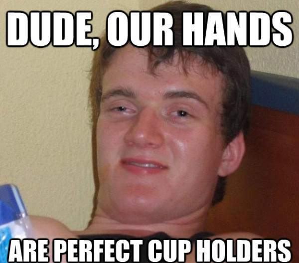 10 guy meme hands The Blazed Brilliance Of 10 Guy