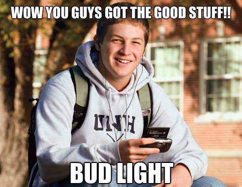 College Freshmen Meme Good Beer