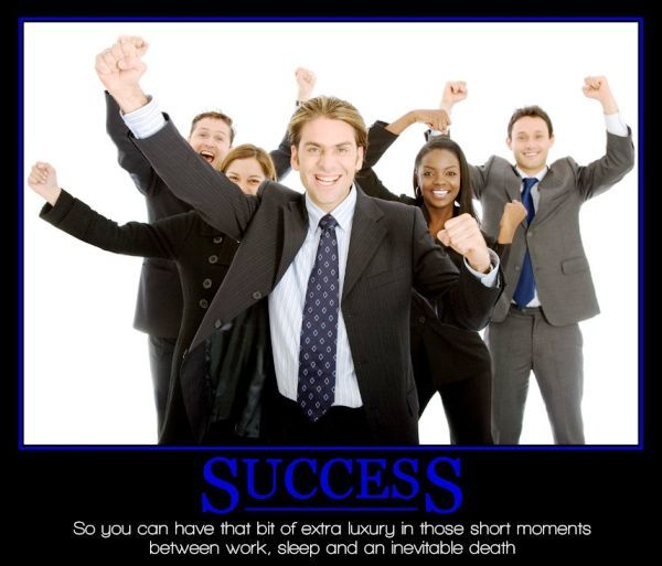 Funny Demotivational Poster On Success