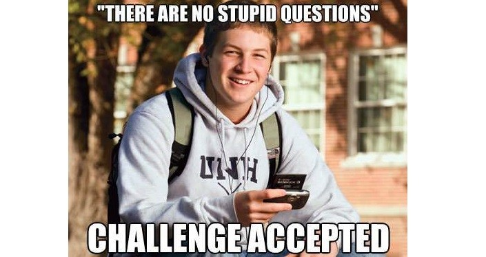 Fun Meme Questions : Of the best college freshman memes the hilarious fledgling frosh