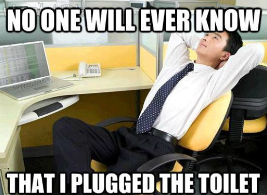 Work Thoughts Meme Plugged Toilet