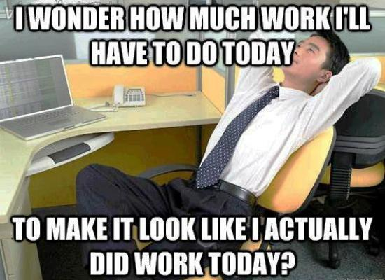 Office Thoughts Meme How Much Work
