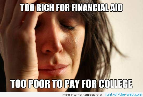 First World Problems Paying For College