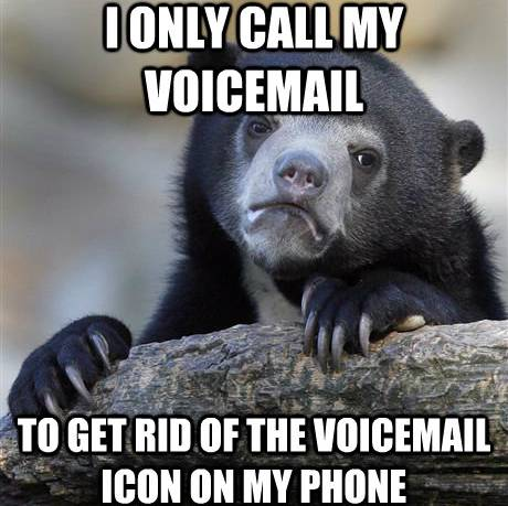 Confession Bear Meme Voicemail