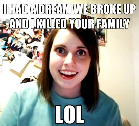 Overly Attached Girlfriend Dream