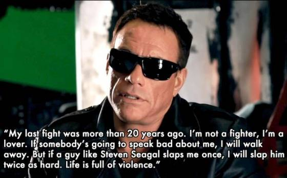 Jean Claude Van Damme Fight Quote