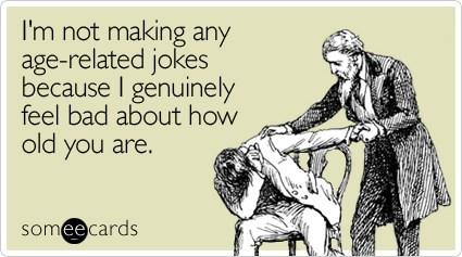 Age Jokes Ecard