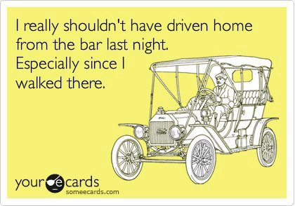 Someecards Driven from the Bar