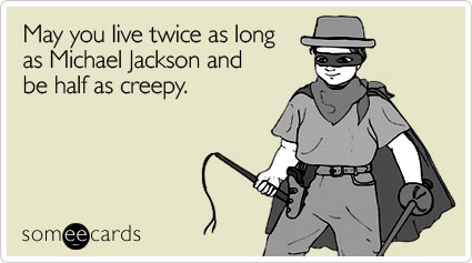 Funny Someecard On Birthday Like Michael Jackson