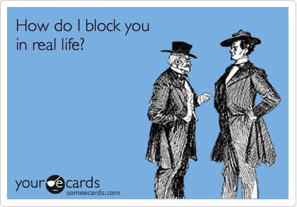 funniest-someecards-2012-real-life-block