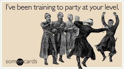 Someecards Going Out Party Training