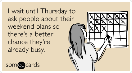 Someecards Going Out Thursday Planning