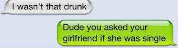 Drunk Texts To The Girlfriend