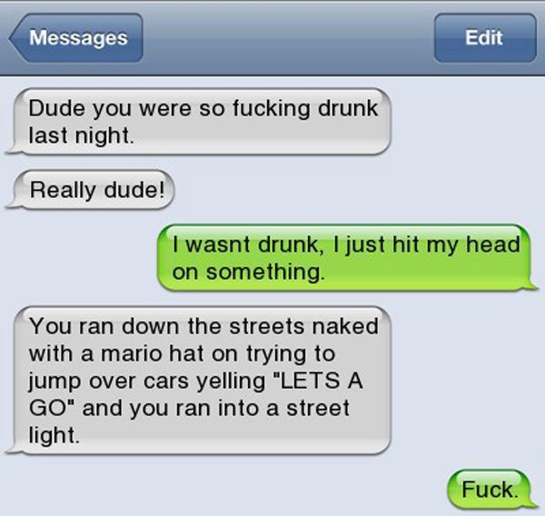 Hilarious Drunk Text Messages