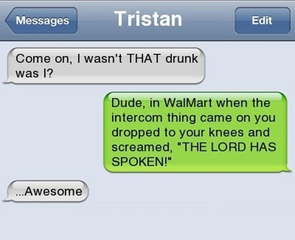 Hilarious Drunk Texts