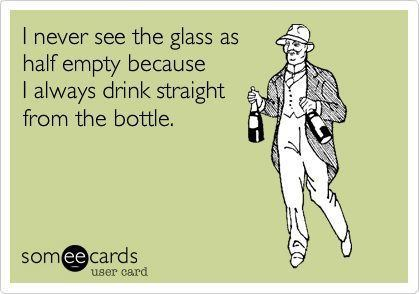 hilarious-someecards-glass-half-empty