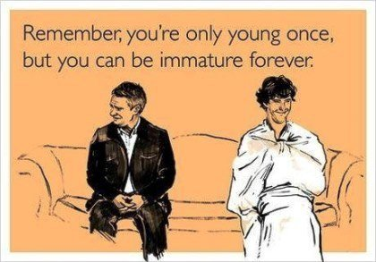 hilarious-someecards-immature-forever