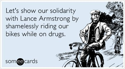 hilarious-someecards-lance-armstrong-solidarity
