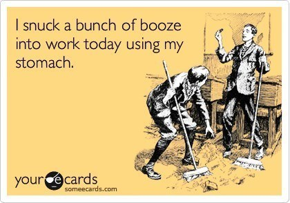 hilarious-someecards-snuck-booze-into-work