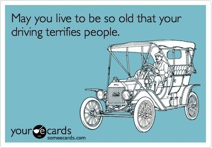 hilarious-someecards-so-old-driving-terrifies