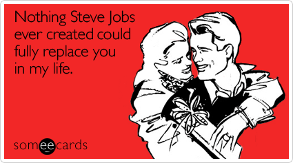 Hilarious SomeEcards Anything Steve Jobs Makes