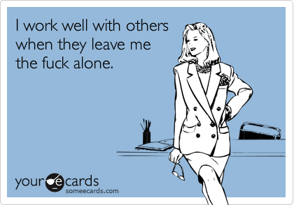 Work Well With Other SomeEcard
