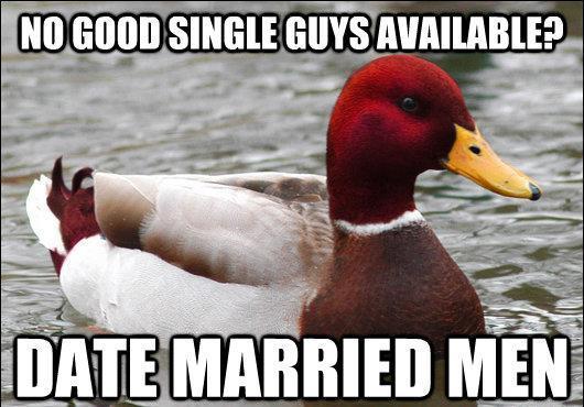 Dating Married Men Terrible Advice Meme