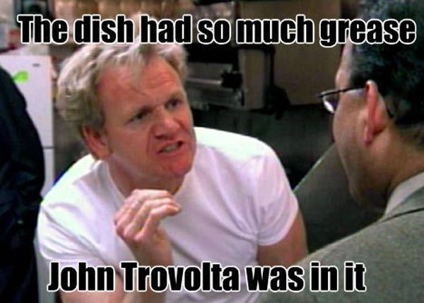 Gordon Ramsay Meme John Travolta Greaseac