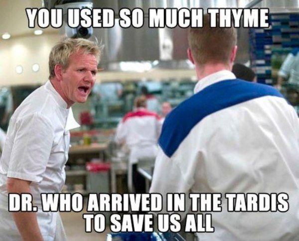 Gordon Ramsay Memes Dr Who